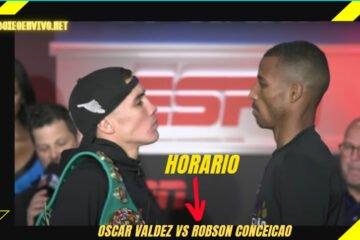 Horario Oscar Valdez vs Conceicao