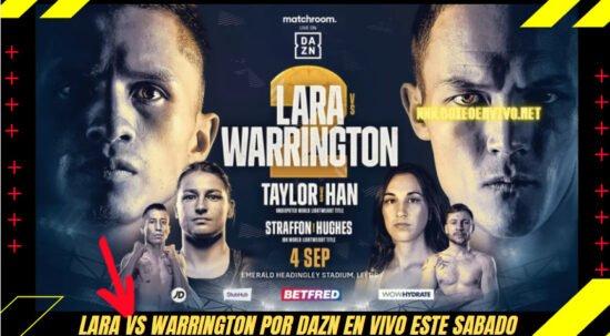 Ver Mauricio Lara vs Josh Warrington en Vivo este Sábado 4 de Septiembre por DAZN