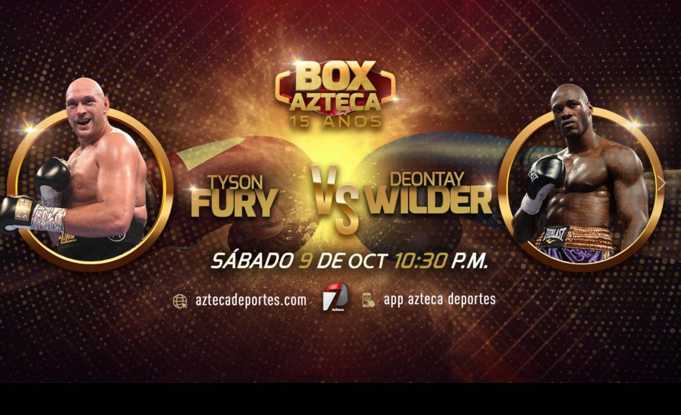 Ver Fury vsWilder en Vivo por TV Azteca para Mexico